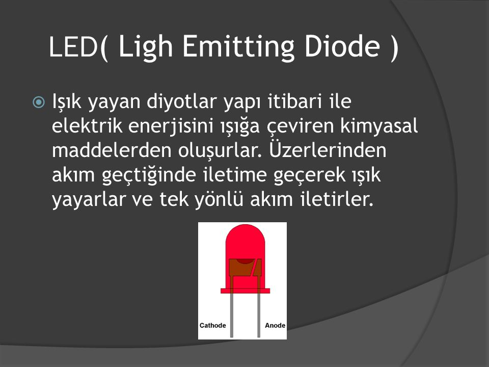 LED( Ligh Emitting Diode )
