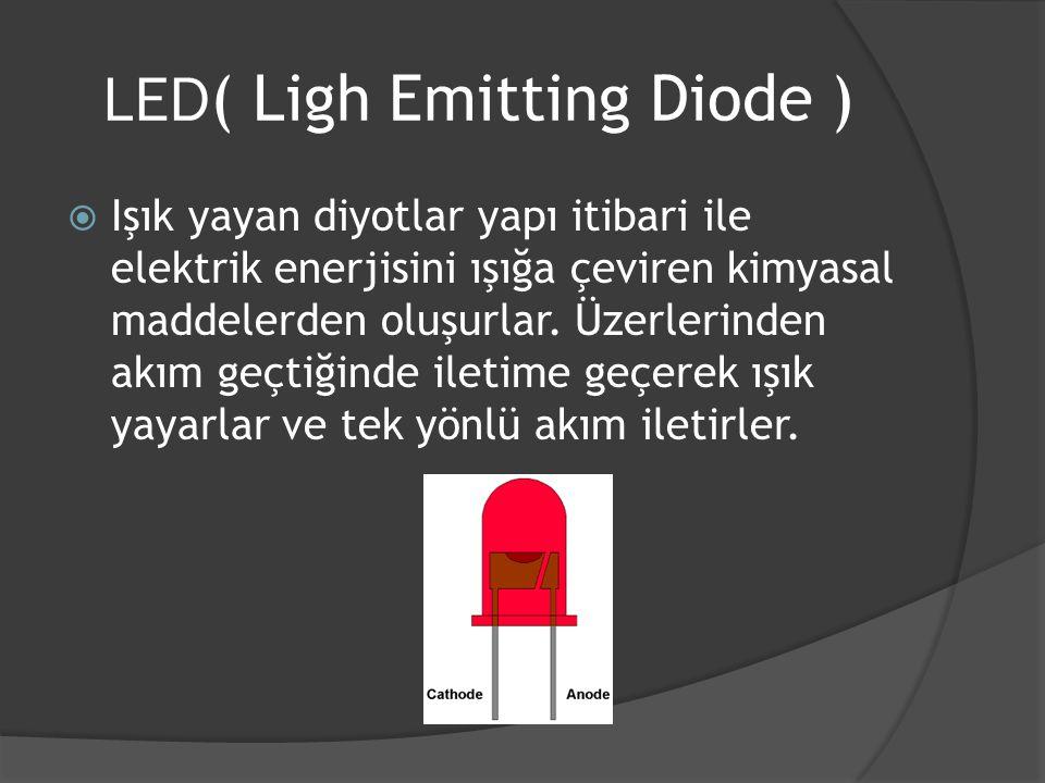 LED( Ligh Emitting Diode )