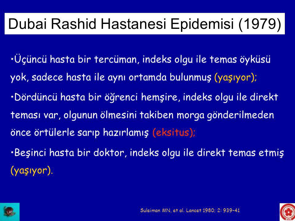 Dubai Rashid Hastanesi Epidemisi (1979)
