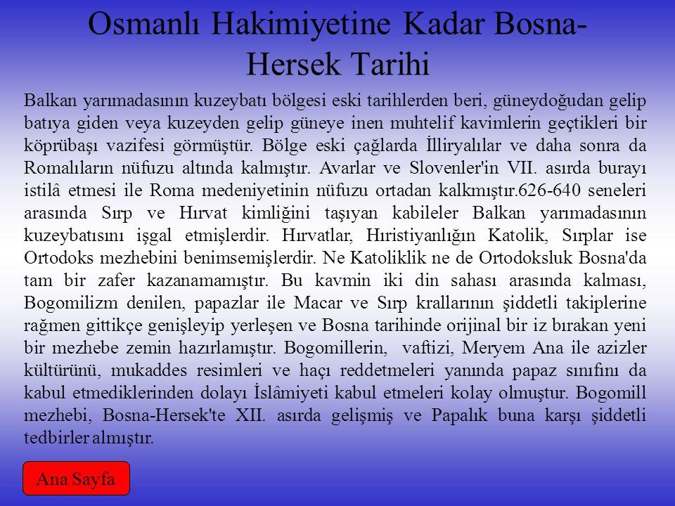 Osmanlı Hakimiyetine Kadar Bosna-Hersek Tarihi
