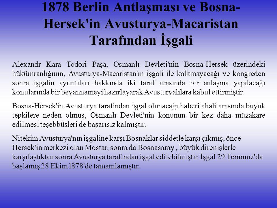 1878 Berlin Antlaşması ve Bosna-Hersek in Avusturya-Macaristan Tarafından İşgali