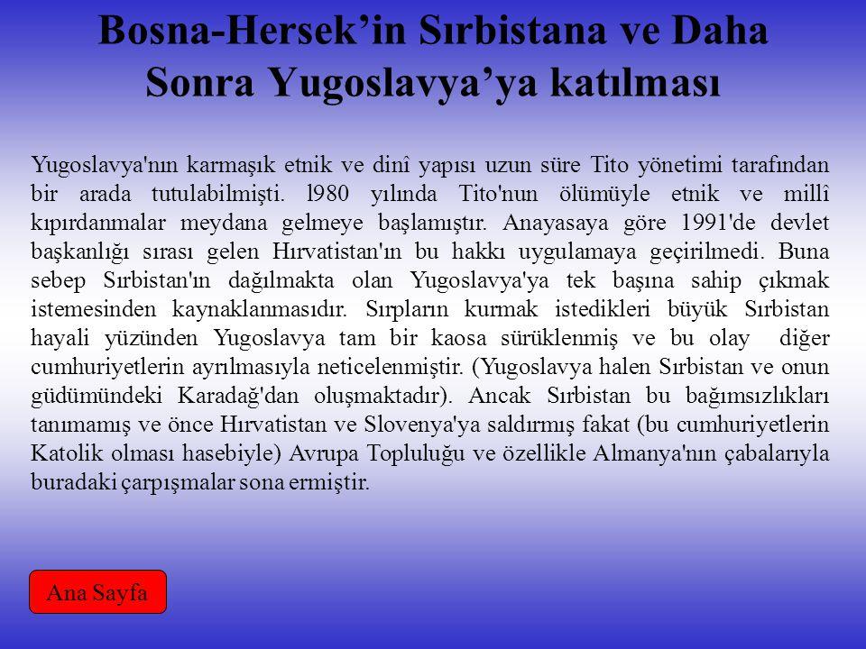 Bosna-Hersek'in Sırbistana ve Daha Sonra Yugoslavya'ya katılması