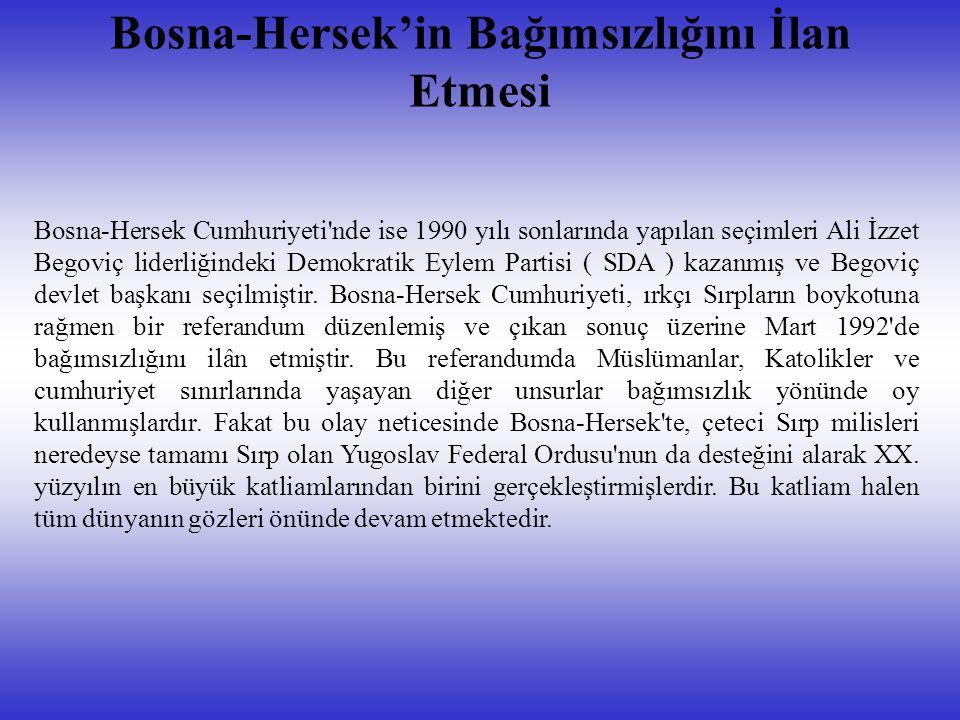 Bosna-Hersek'in Bağımsızlığını İlan Etmesi