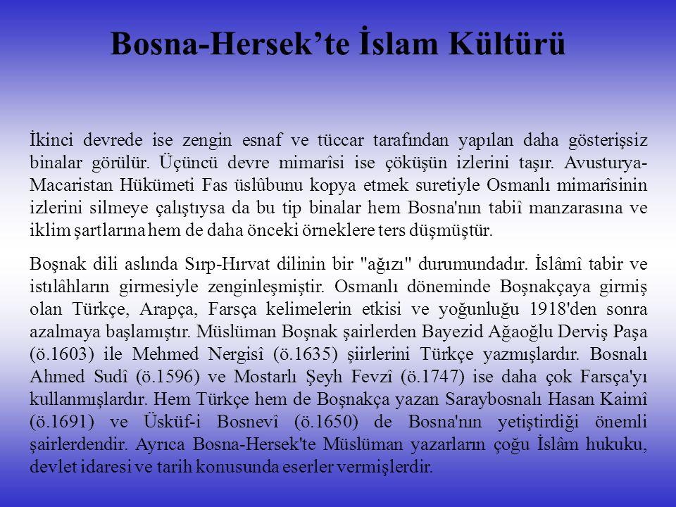 Bosna-Hersek'te İslam Kültürü