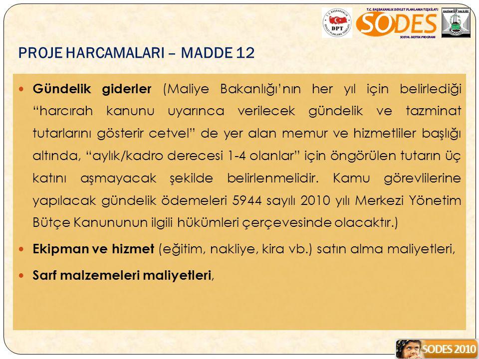 PROJE HARCAMALARI – MADDE 12
