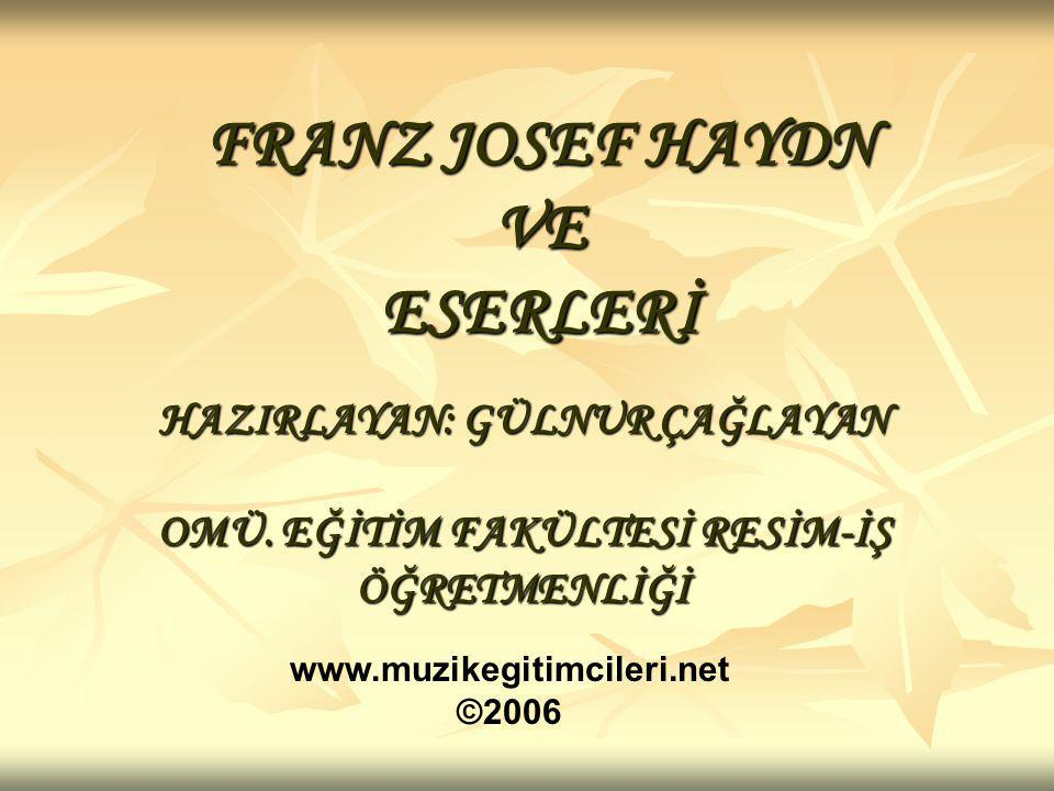 FRANZ JOSEF HAYDN VE ESERLERİ