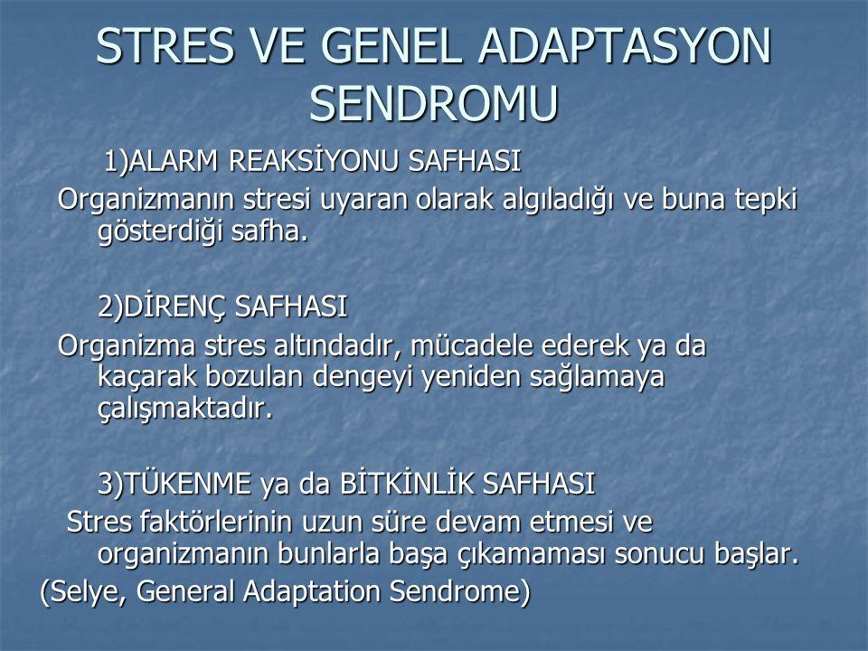 STRES VE GENEL ADAPTASYON SENDROMU