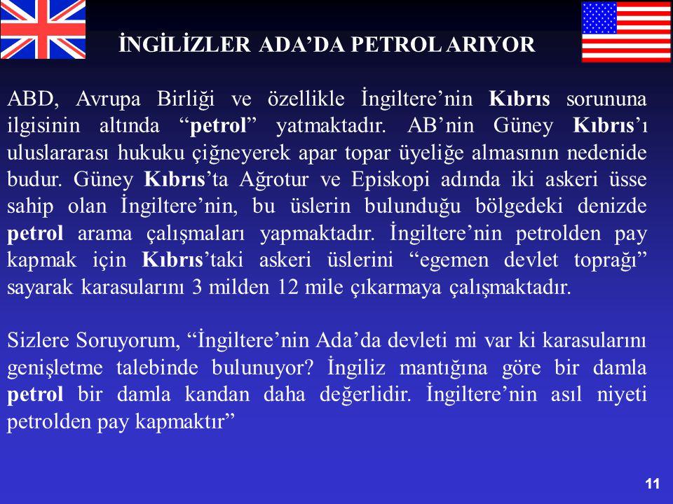 İNGİLİZLER ADA'DA PETROL ARIYOR