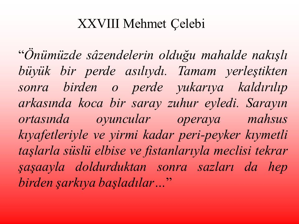 XXVIII Mehmet Çelebi