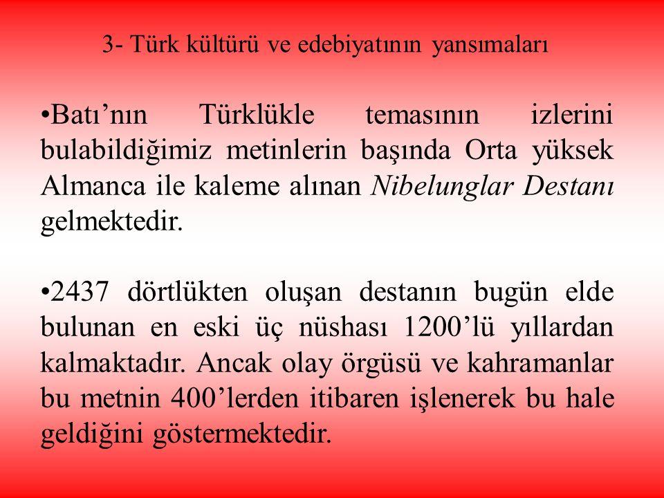 3- Türk kültürü ve edebiyatının yansımaları