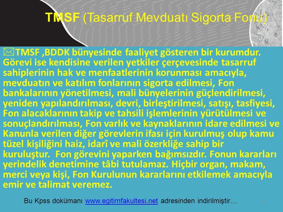 TMSF (Tasarruf Mevduatı Sigorta Fonu)