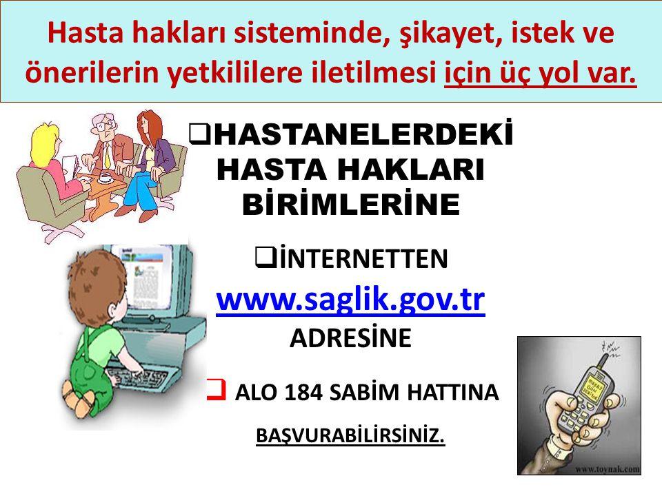İNTERNETTEN www.saglik.gov.tr ADRESİNE