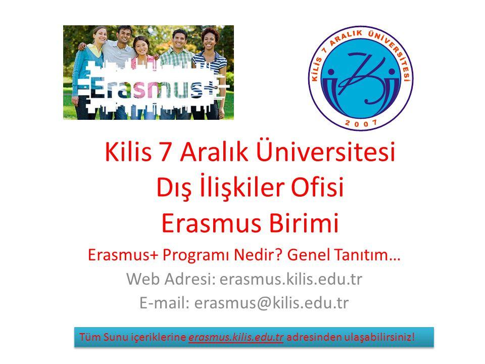 Kilis 7 Aralık Üniversitesi Dış İlişkiler Ofisi Erasmus Birimi