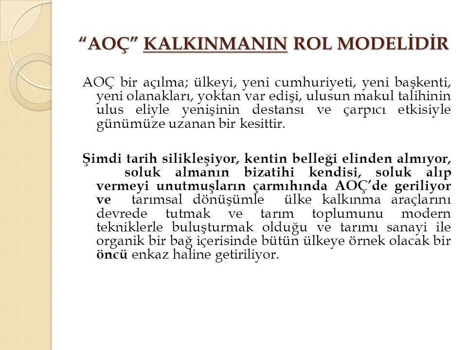 AOÇ KALKINMANIN ROL MODELİDİR