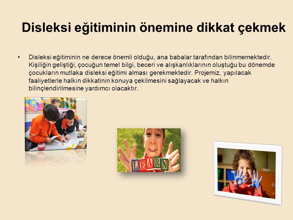 Disleksi eğitiminin önemine dikkat çekmek