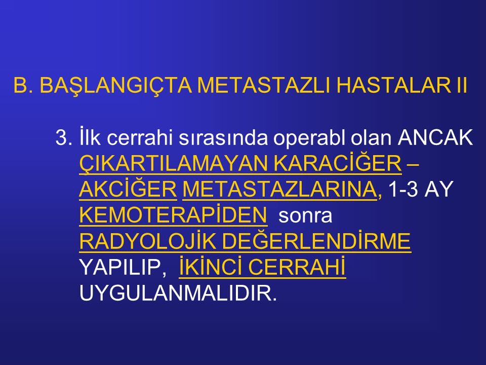 B. BAŞLANGIÇTA METASTAZLI HASTALAR II 3