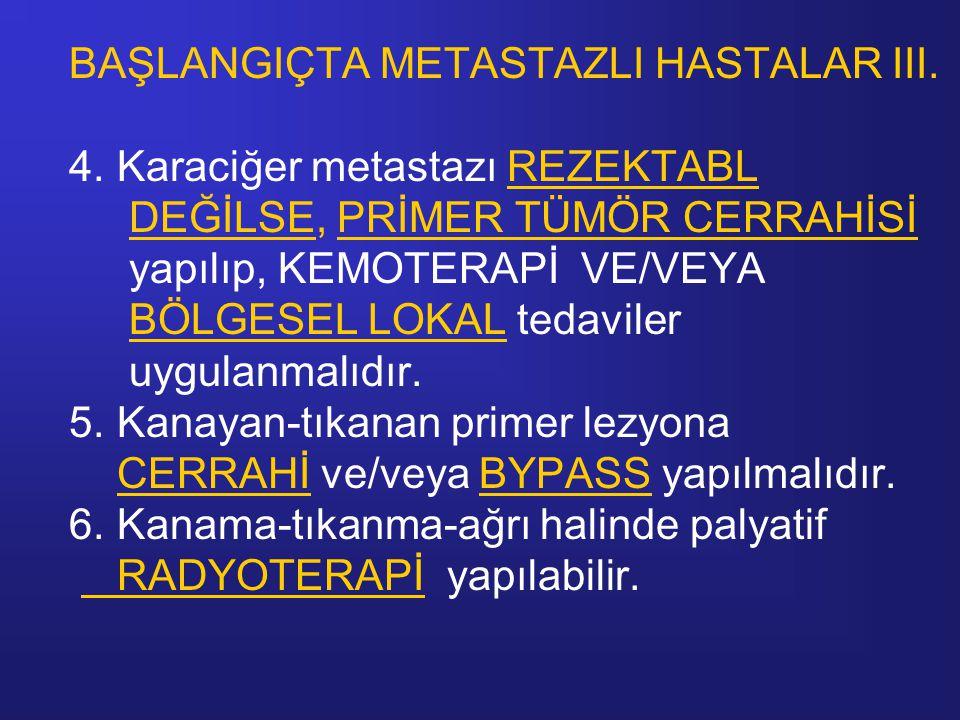 BAŞLANGIÇTA METASTAZLI HASTALAR III. 4