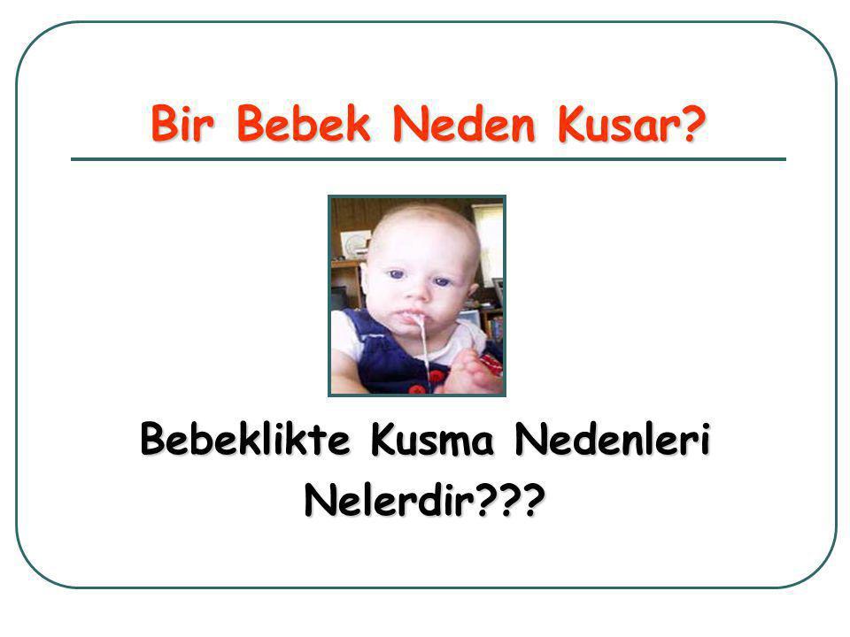Bebeklikte Kusma Nedenleri