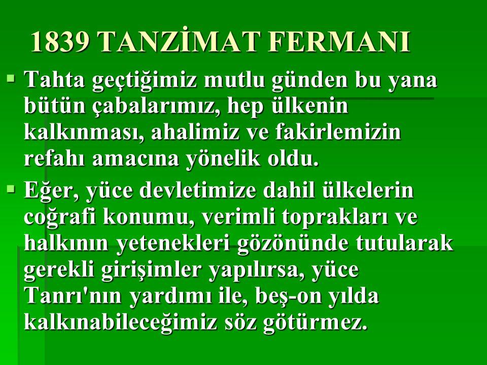 1839 TANZİMAT FERMANI