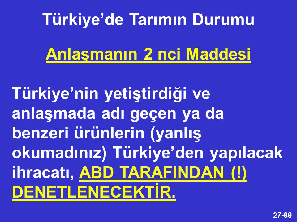 Türkiye'de Tarımın Durumu Anlaşmanın 2 nci Maddesi