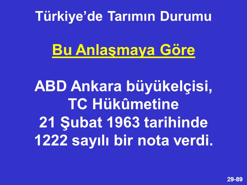 Türkiye'de Tarımın Durumu ABD Ankara büyükelçisi,