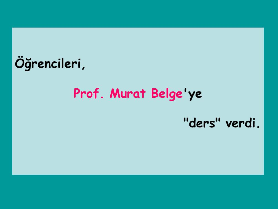 Öğrencileri, Prof. Murat Belge ye ders verdi.