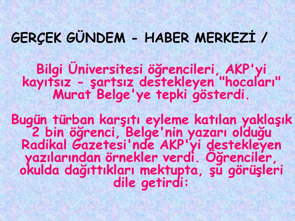 GERÇEK GÜNDEM - HABER MERKEZİ /