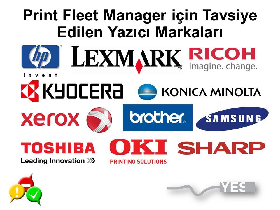 Print Fleet Manager için Tavsiye Edilen Yazıcı Markaları