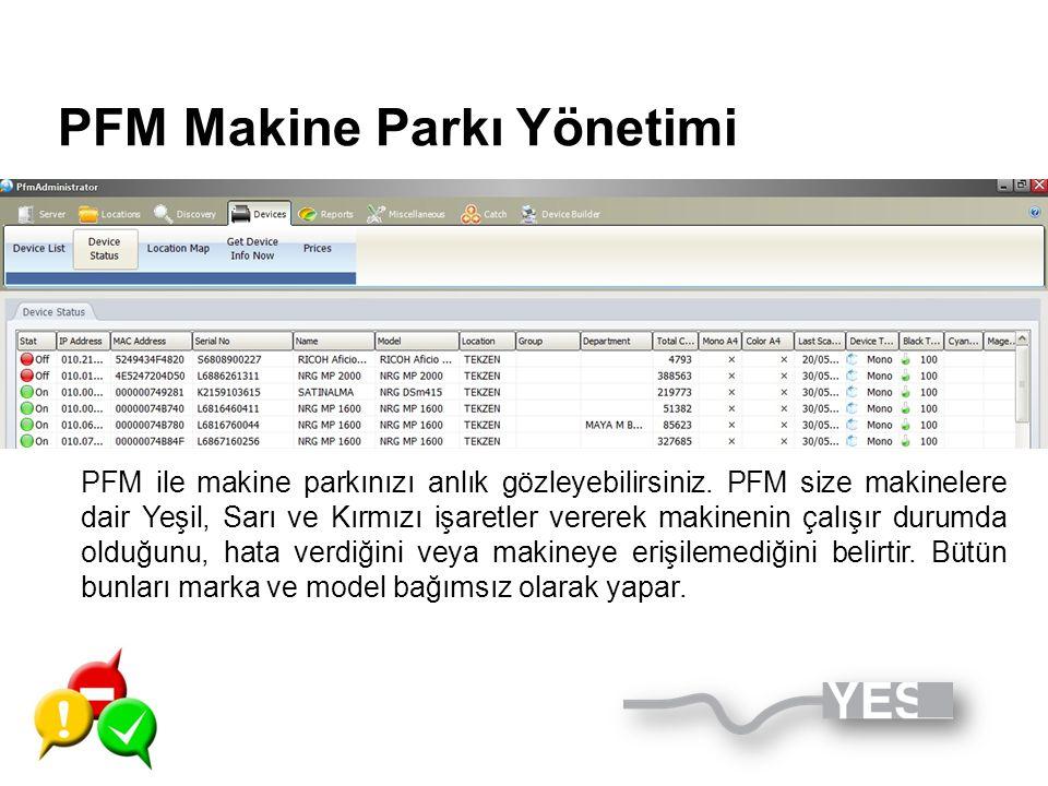 PFM Makine Parkı Yönetimi