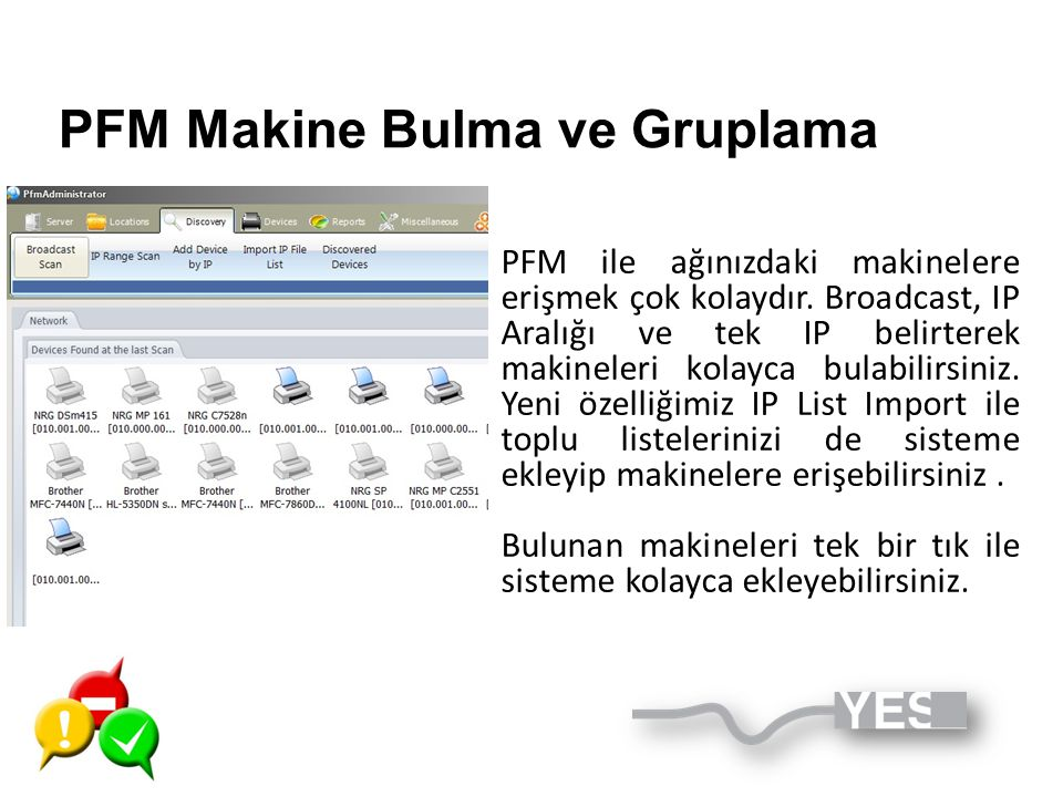 PFM Makine Bulma ve Gruplama