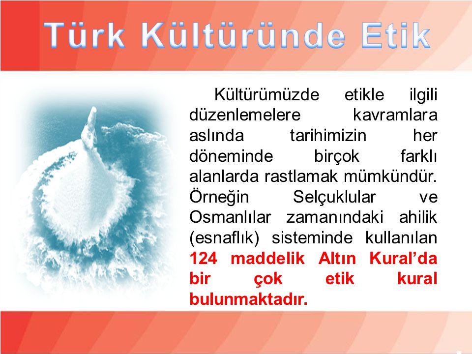 Türk Kültüründe Etik