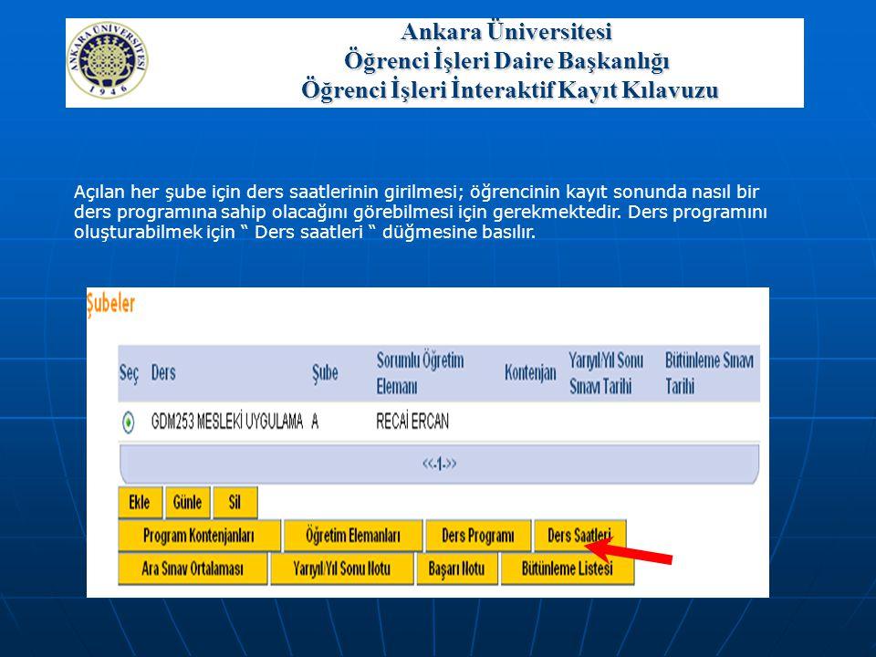 Ankara Üniversitesi Öğrenci İşleri Daire Başkanlığı Öğrenci İşleri İnteraktif Kayıt Kılavuzu