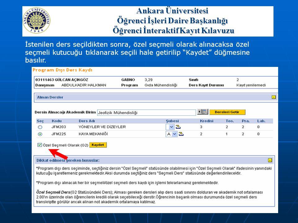 Ankara Üniversitesi Öğrenci İşleri Daire Başkanlığı Öğrenci İnteraktif Kayıt Kılavuzu