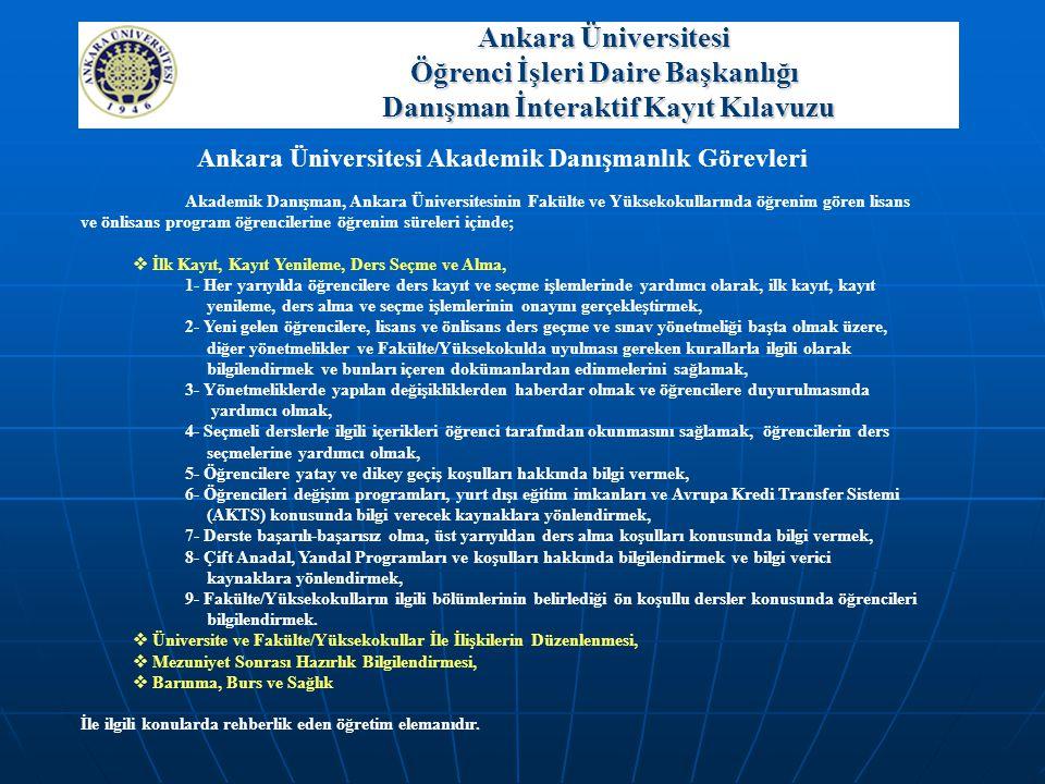 Ankara Üniversitesi Akademik Danışmanlık Görevleri
