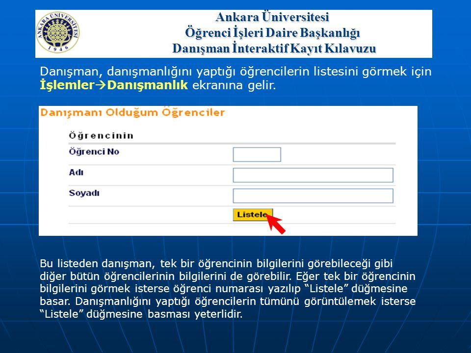 Ankara Üniversitesi Öğrenci İşleri Daire Başkanlığı Danışman İnteraktif Kayıt Kılavuzu