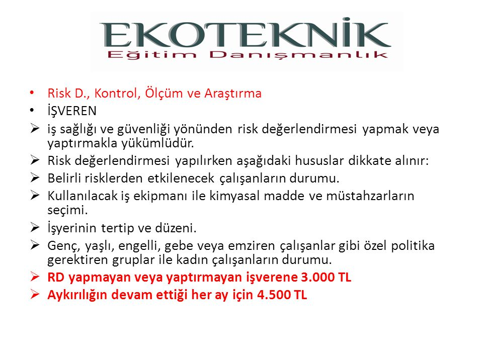 Risk D., Kontrol, Ölçüm ve Araştırma