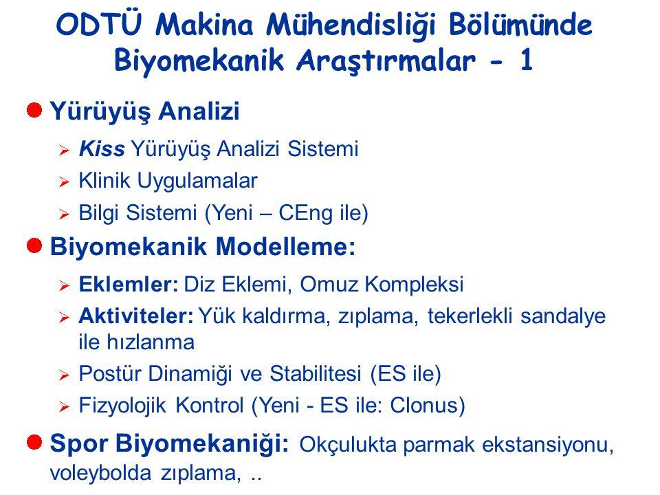ODTÜ Makina Mühendisliği Bölümünde Biyomekanik Araştırmalar - 1