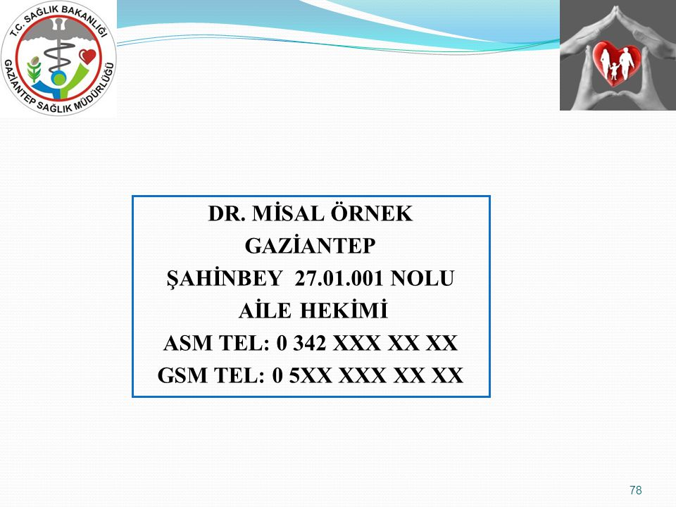DR. MİSAL ÖRNEK GAZİANTEP ŞAHİNBEY 27. 01