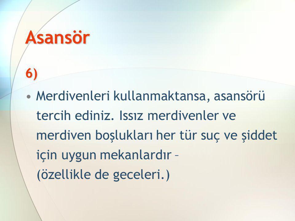 Asansör 6)