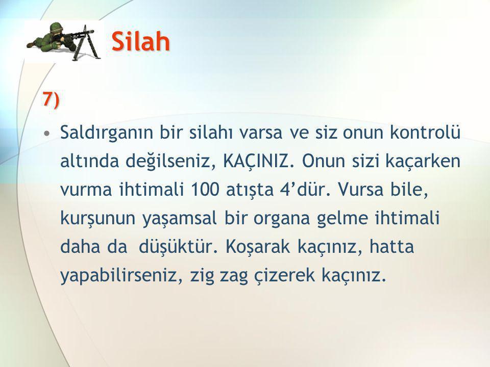 Silah 7)