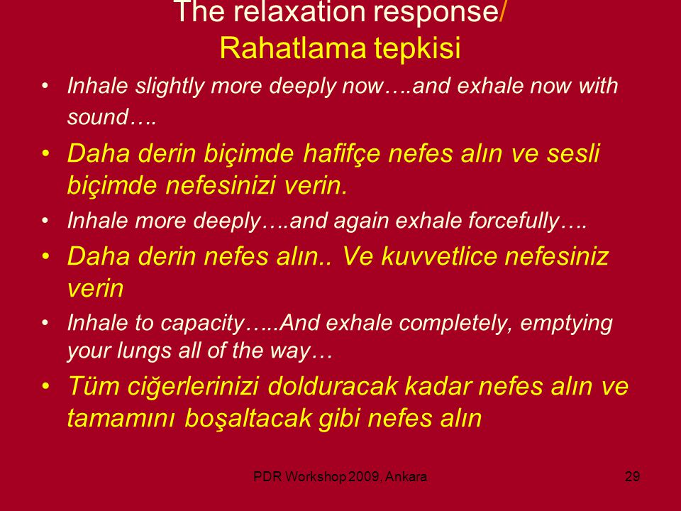 The relaxation response/ Rahatlama tepkisi