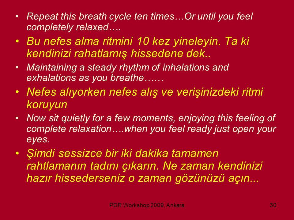 Nefes alıyorken nefes alış ve verişinizdeki ritmi koruyun
