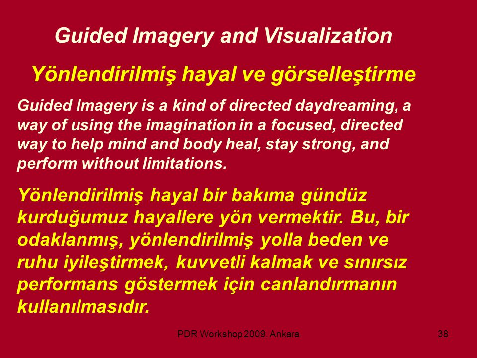 Guided Imagery and Visualization