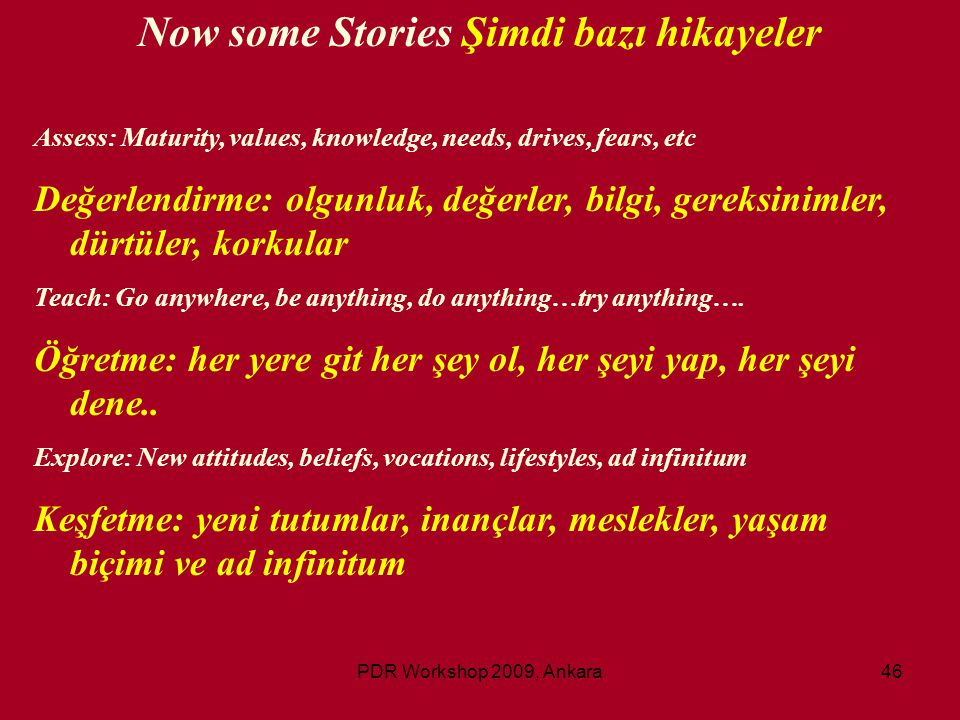 Now some Stories Şimdi bazı hikayeler