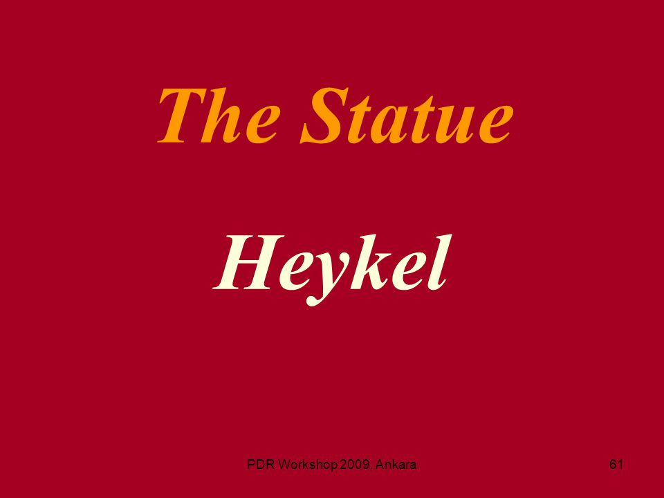The Statue Heykel PDR Workshop 2009, Ankara