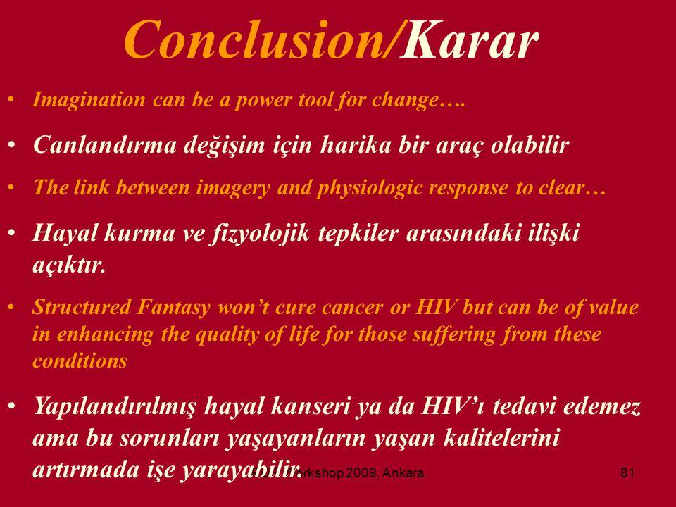 Conclusion/Karar Canlandırma değişim için harika bir araç olabilir