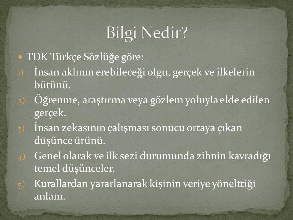 Bilgi Nedir TDK Türkçe Sözlüğe göre: