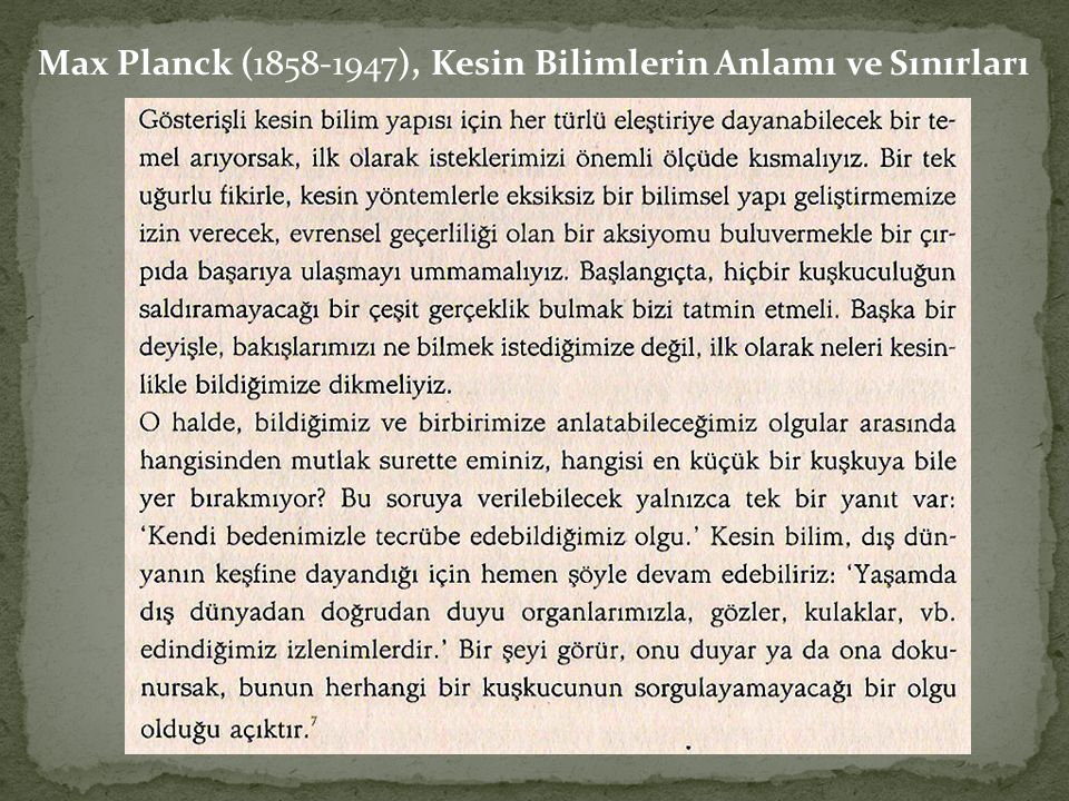 Max Planck (1858-1947), Kesin Bilimlerin Anlamı ve Sınırları