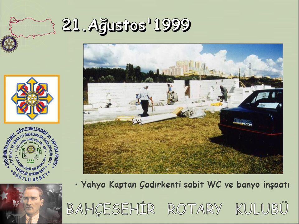 21.Ağustos 1999 Yahya Kaptan Çadırkenti sabit WC ve banyo inşaatı
