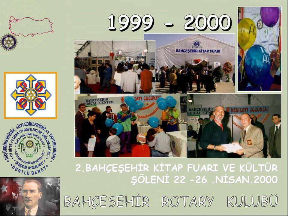 1999 - 2000 2.BAHÇEŞEHİR KİTAP FUARI VE KÜLTÜR ŞÖLENİ 22 -26 .NİSAN.2000
